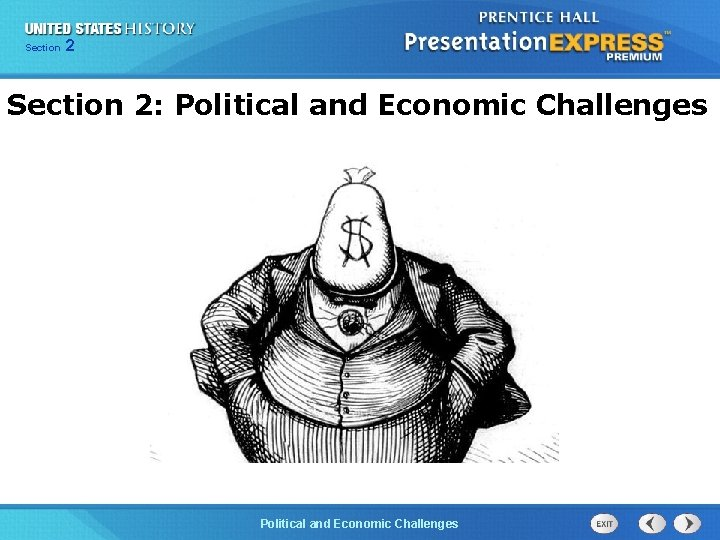 Chapter Section 2 25 Section 1 Section 2: Political and Economic Challenges The Political