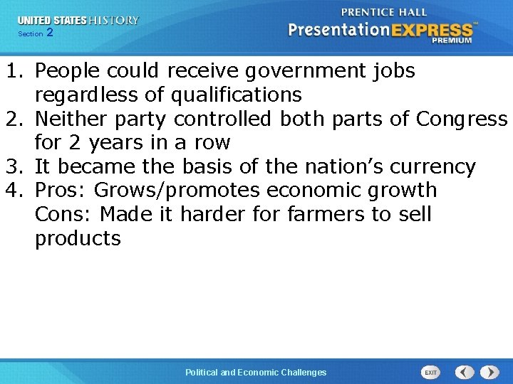 Chapter Section 2 25 Section 1 1. People could receive government jobs regardless of