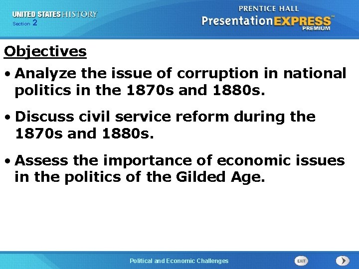 Chapter Section 2 25 Section 1 Objectives • Analyze the issue of corruption in