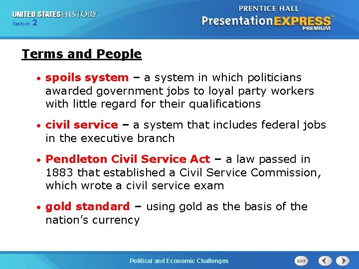 Chapter Section 2 25 Section 1 Terms and People • spoils system – a