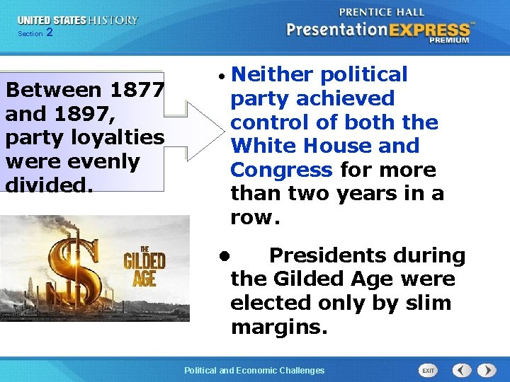 Chapter Section 2 25 Section 1 Between 1877 and 1897, party loyalties were evenly