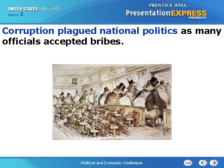 Chapter Section 2 25 Section 1 Corruption plagued national politics as many officials accepted