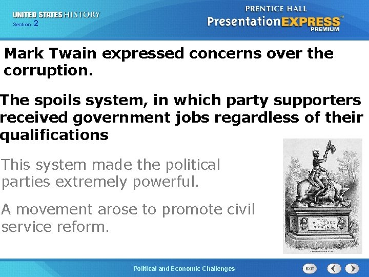 Chapter Section 2 25 Section 1 Mark Twain expressed concerns over the corruption. The