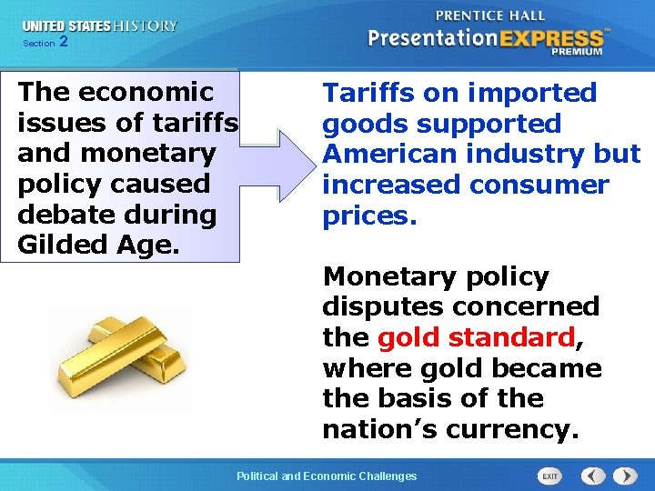 Chapter Section 2 25 Section 1 The economic issues of tariffs and monetary policy