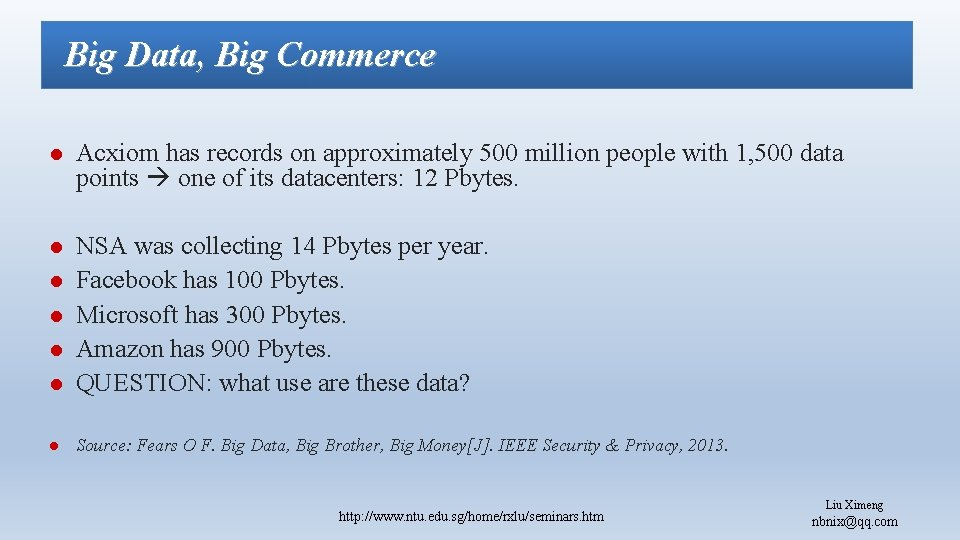 Big Data, Big Commerce l Acxiom has records on approximately 500 million people with