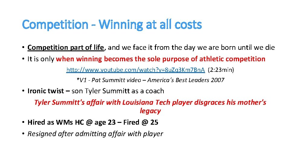 Competition - Winning at all costs • Competition part of life, and we face