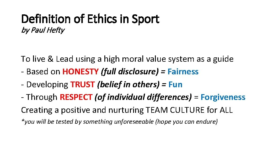 Definition of Ethics in Sport by Paul Hefty To live & Lead using a
