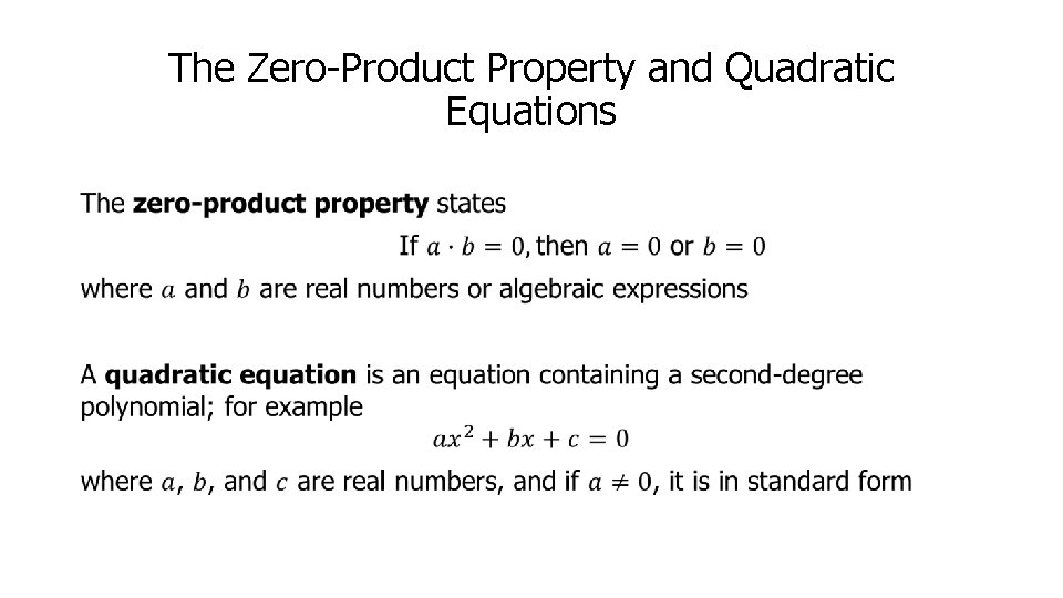 The Zero-Product Property and Quadratic Equations •