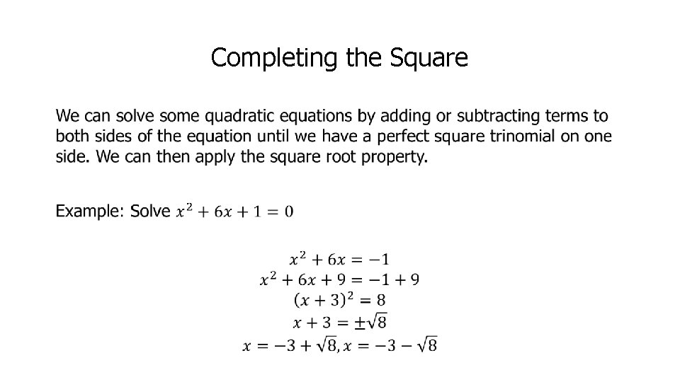 Completing the Square •