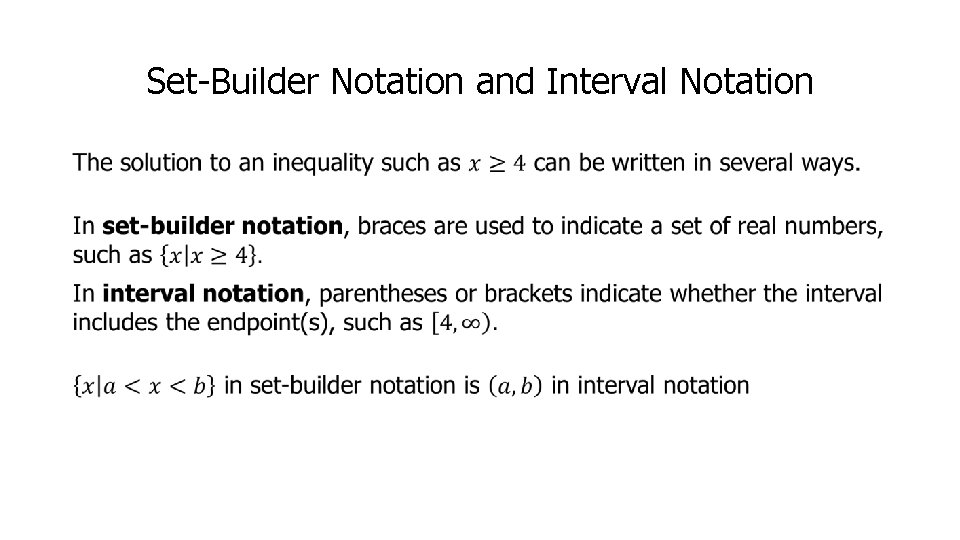 Set-Builder Notation and Interval Notation •