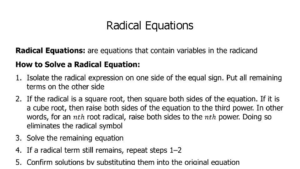 Radical Equations •