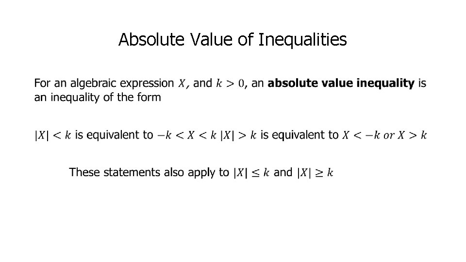 Absolute Value of Inequalities •