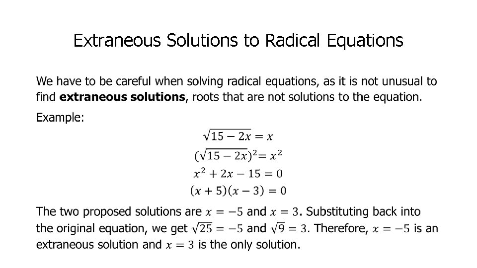 Extraneous Solutions to Radical Equations •