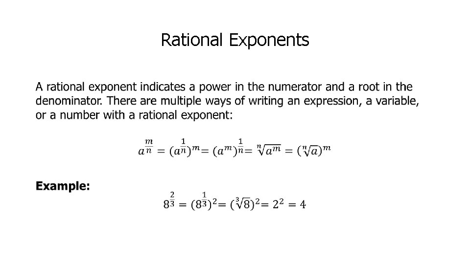 Rational Exponents •