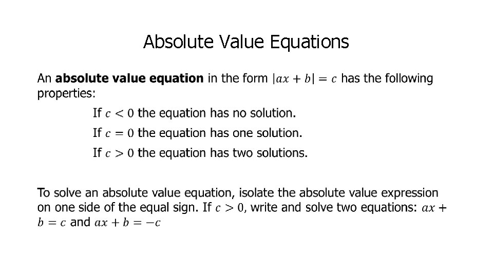Absolute Value Equations •