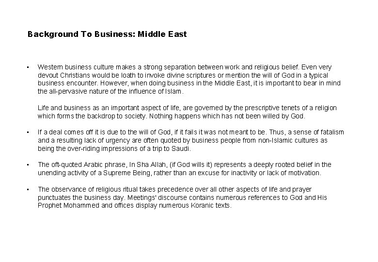 Background To Business: Middle East • • Western business culture makes a strong separation