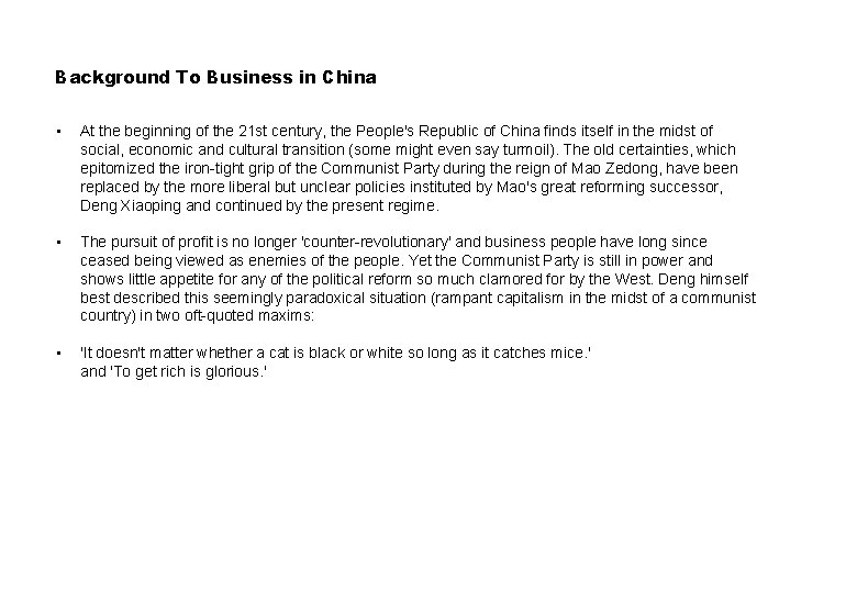 Background To Business in China • At the beginning of the 21 st century,