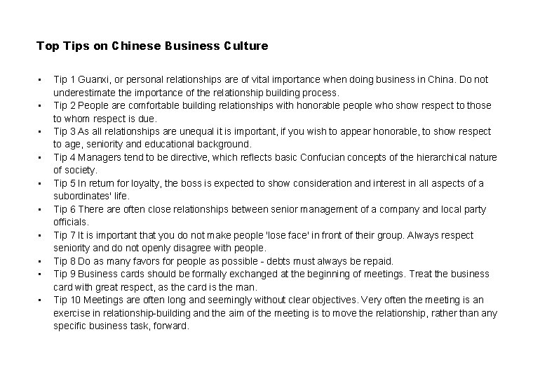 Top Tips on Chinese Business Culture • • • Tip 1 Guanxi, or personal