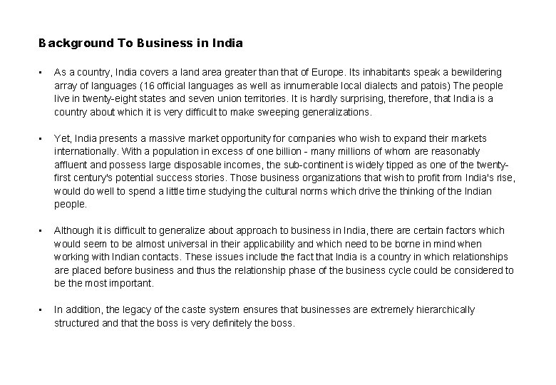 Background To Business in India • As a country, India covers a land area