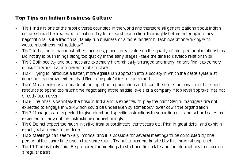 Top Tips on Indian Business Culture • • • Tip 1 India is one
