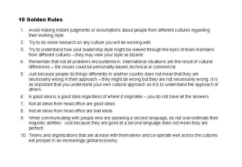 10 Golden Rules 1. Avoid making instant judgments or assumptions about people from different