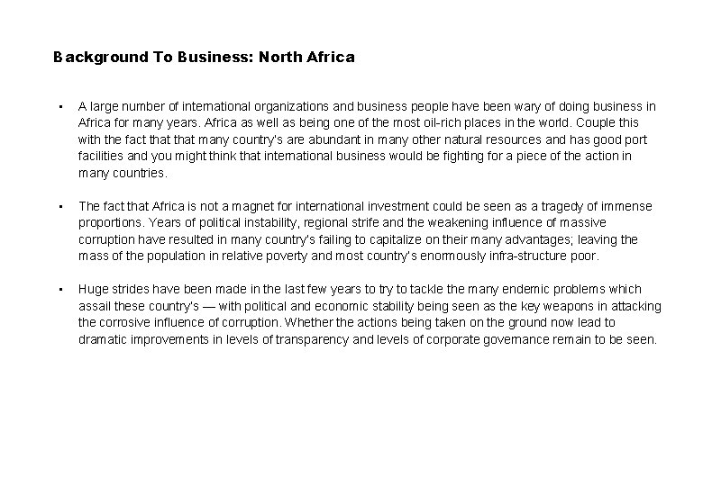 Background To Business: North Africa • A large number of international organizations and business
