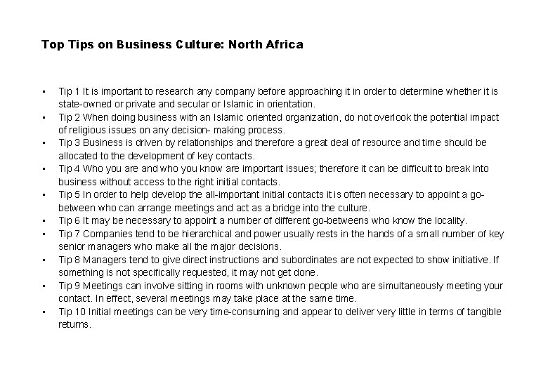 Top Tips on Business Culture: North Africa • • • Tip 1 It is