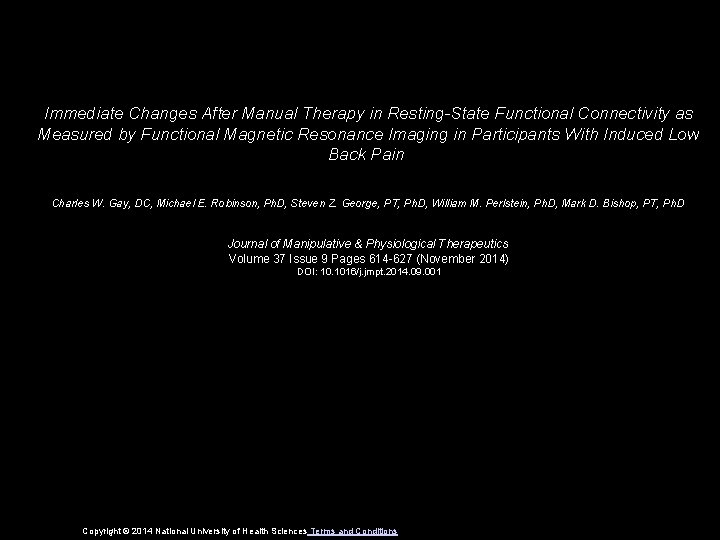 Immediate Changes After Manual Therapy in Resting-State Functional Connectivity as Measured by Functional Magnetic