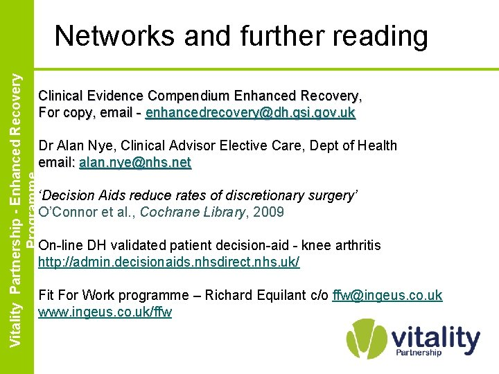 Enhanced Vitality Partnership Recovery Partnership - Enhanced. Programme Recovery Programme Networks and further reading