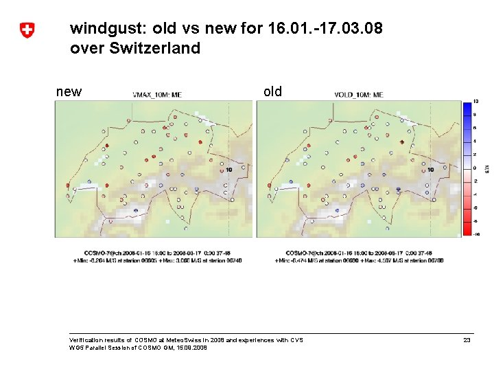 windgust: old vs new for 16. 01. -17. 03. 08 over Switzerland new old