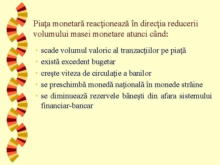 Instrumentele și metodele de politică monetară ale băncii centrale