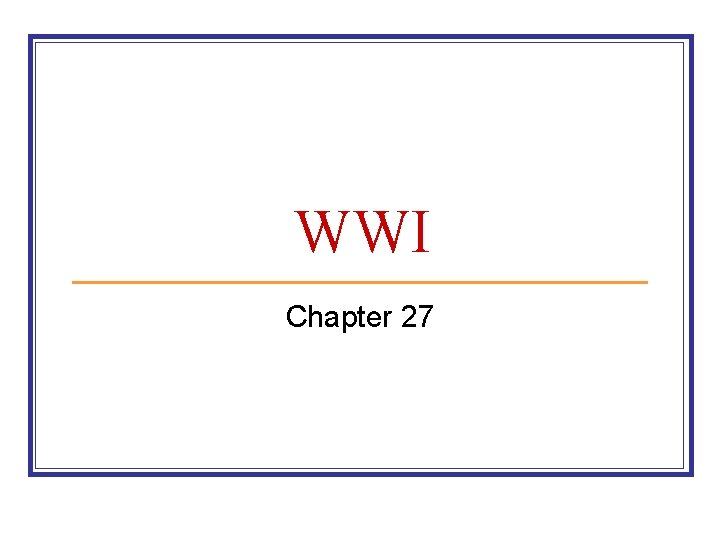 WWI Chapter 27