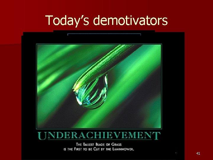 Today's demotivators 41