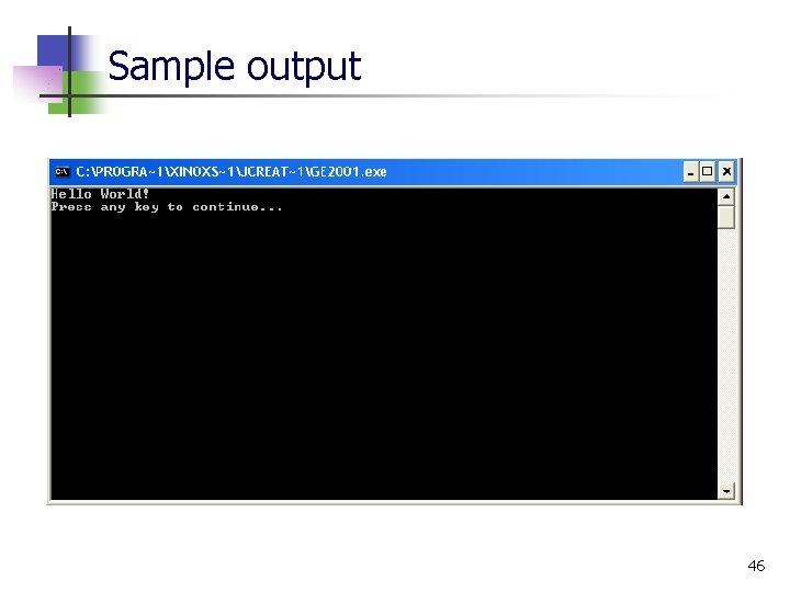 Sample output 46