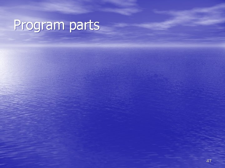 Program parts 47