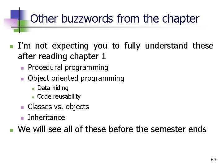 Other buzzwords from the chapter n I'm not expecting you to fully understand these