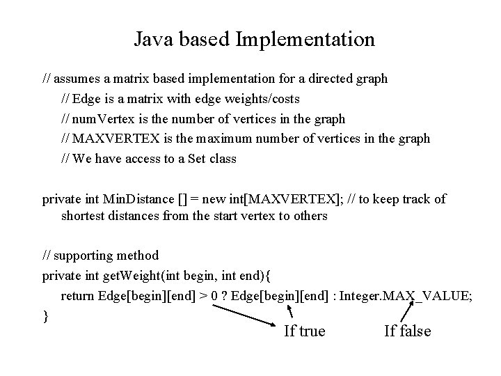 Java based Implementation // assumes a matrix based implementation for a directed graph //