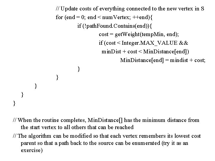// Update costs of everything connected to the new vertex in S for (end
