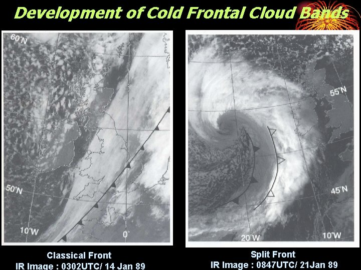 Development of Cold Frontal Cloud Bands Classical Front IR Image : 0302 UTC/ 14