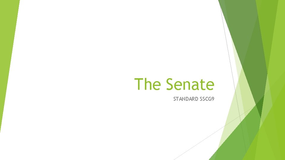 The Senate STANDARD SSCG 9