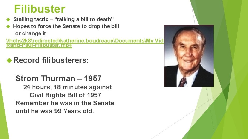 """Filibuster Stalling tactic – """"talking a bill to death"""" Hopes to force the Senate"""