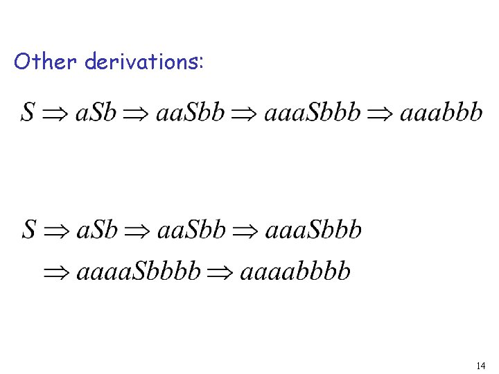 Other derivations: 14