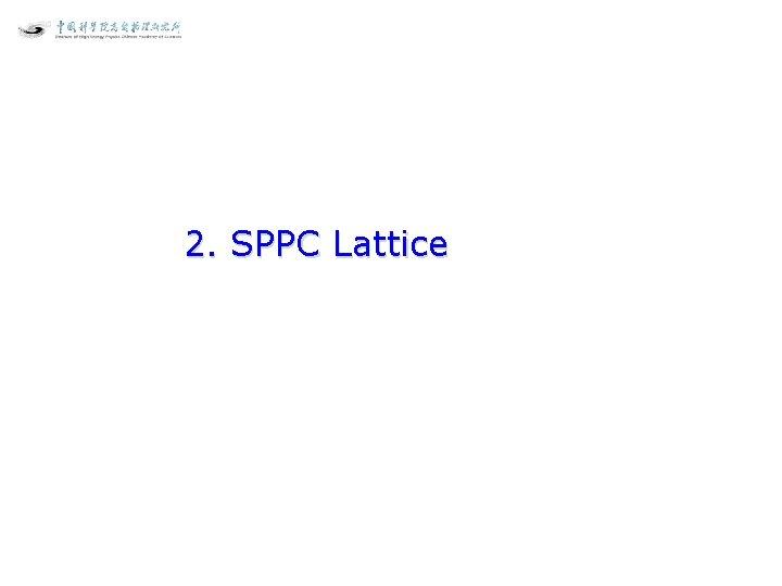 2. SPPC Lattice