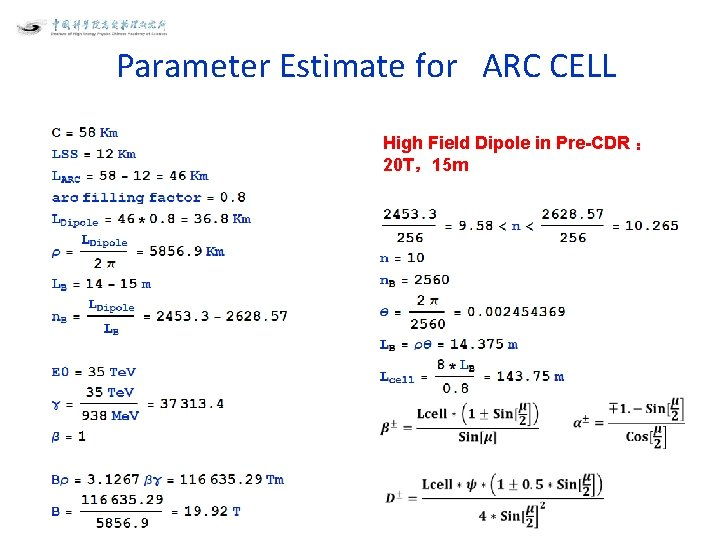 Parameter Estimate for ARC CELL High Field Dipole in Pre-CDR : 20 T,15 m