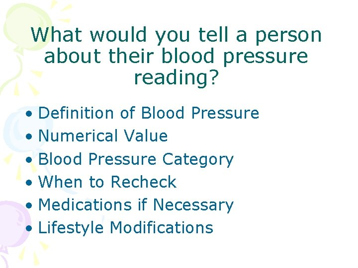 What would you tell a person about their blood pressure reading? • Definition of