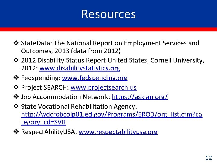 Resources v State. Data: The National Report on Employment Services and Outcomes, 2013 (data