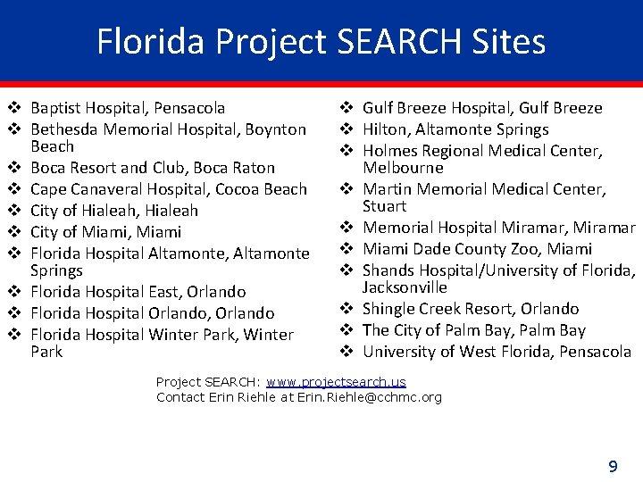 Florida Project SEARCH Sites v Baptist Hospital, Pensacola v Bethesda Memorial Hospital, Boynton Beach