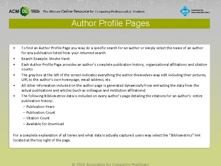 Author Profile Pages • • • To find an Author Profile Page you may