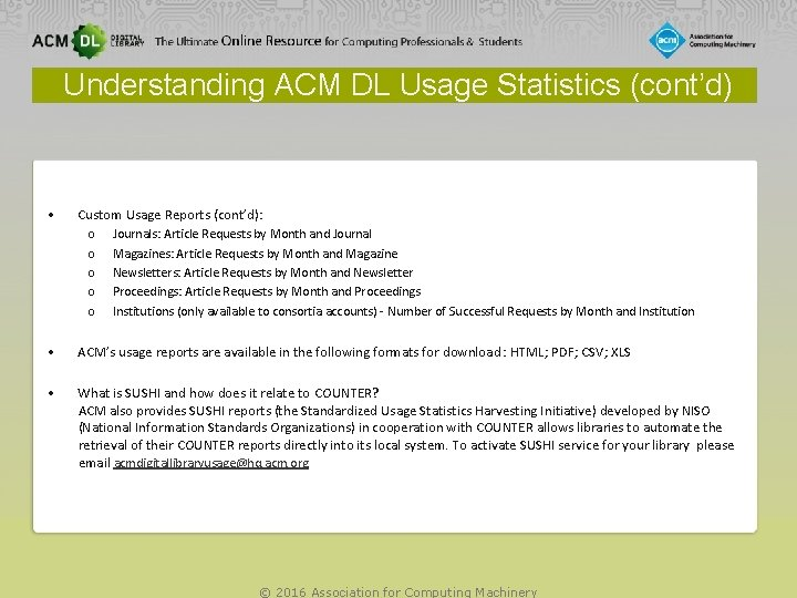 Understanding ACM DL Usage Statistics (cont'd) • Custom Usage Reports (cont'd): o Journals: Article