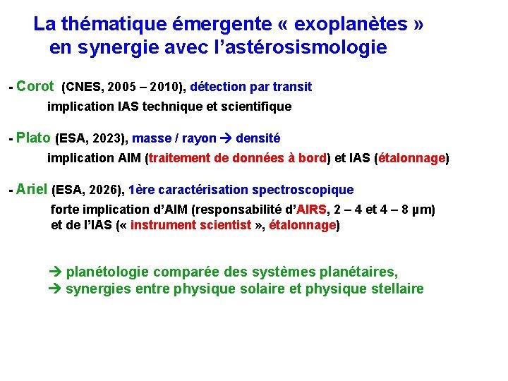 La thématique émergente « exoplanètes » en synergie avec l'astérosismologie - Corot (CNES,